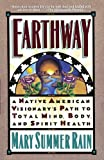 img - for Earthway: A Native American Visionary's Path to Total Mind, Body, and Spirit Health (Religion and Spirituality) book / textbook / text book