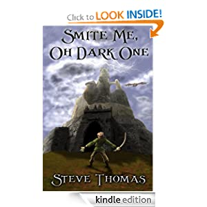 Amazon.com: Smite Me, Oh Dark One eBook: Steve Thomas: Kindle Store