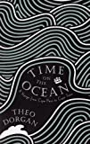 Theo Dorgan Time on the Ocean: From Cape Horn to Cape Town