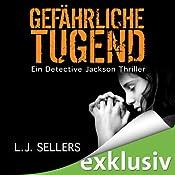 Gefährliche Tugend (Detective Jackson 1) | L. J. Sellers