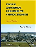 img - for Physical and Chemical Equilibrium for Chemical Engineers book / textbook / text book