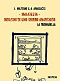 Malatesta - Indagini di uno sbirro anarchico (Vol.5)