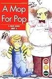 A Mop for Pop (Get Ready, Get Set, Read!/Set 1)