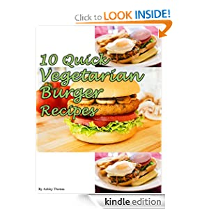 10 Quick Vegetarian Burger Recipes