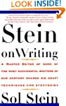 Stein On Writing: A Master Editor of...