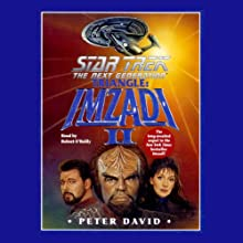 Star Trek, The Next Generation: Triangle: Imzadi II (Adapted)  by Peter David Narrated by Robert O' Reilly