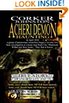 Acheri Demon Haunting: The True Story...