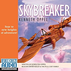 Skybreaker | [Kenneth Oppel]