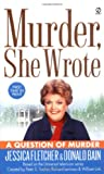 Murder, She Wrote: A Question of Murder (0451218175) by Fletcher, Jessica