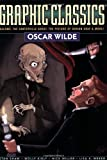 Graphic Classics Volume 16: Oscar Wilde (Graphic Classics (Graphic Novels))