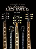 La légende Les Paul : Guitares électriques