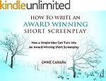 HOW TO WRITE AN AWARD-WINNING SHORT F...