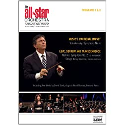 All Star Orchestra: Programs 7 & 8: Music's Emotional Impact & Mahler - Love, Sorrow and Transcendence