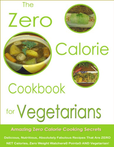 The Zero Calorie Cookbook For Vegetarians
