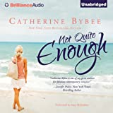 Not Quite Enough: Not Quite, Book 3