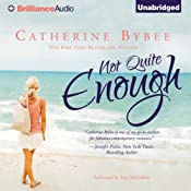 Not Quite Enough: Not Quite, Book 3 | [Catherine Bybee]