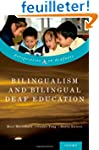 Bilingualism and Bilingual Deaf Educa...