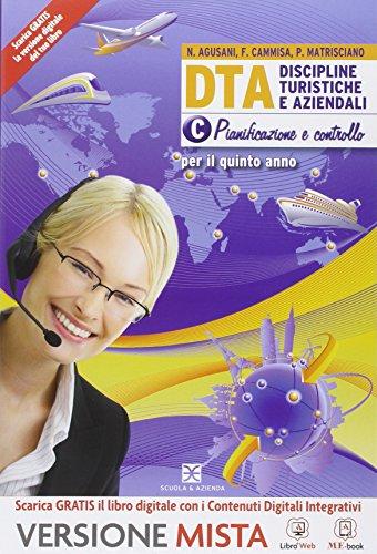 D.T.A. Discipline turistiche aziendali. Con e-book. Con espansione online. Per le Scuole superiori: 3