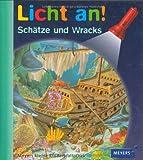 Meyer. Die kleine Kinderbibliothek - Licht an!: Licht an! Schätze und Wracks: Band 11
