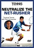 Neutralize The Net-Rusher (Tactical Tennis)