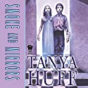 Smoke and Mirrors Audiobook by Tanya Huff Narrated by Brian Sutherland