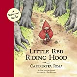 img - for Little Red Riding Hood/Caperucita Roja (Bilingual Fairy Tales) book / textbook / text book