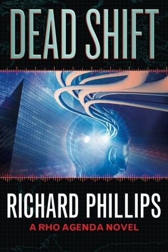Dead Shift (The Rho Agenda Inception)