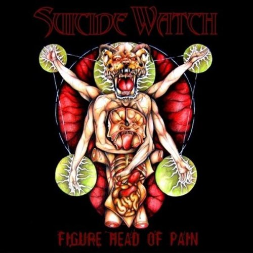 Suicide Watch - Figure Head of Pain