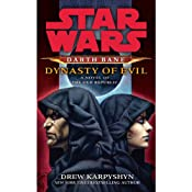 Dynasty of Evil: Star Wars: Darth Bane, Book 3 | [Drew Karpyshyn]