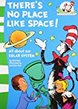 img - for There's No Place Like Space! (The Cat in the Hat's Learning Library, Book 7) by Tish Rabe (29-Sep-2011) Paperback book / textbook / text book