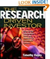 The Research Driven Investor: How to Use Information, Data and Analysis for Investment Success