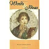 Words and Ideas ~ William J. Dominik