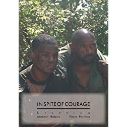 In Spite Of Courage