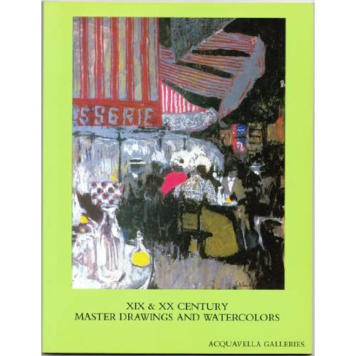 XIX and XX Century Master Drawings and Watercolors: April 30 - June 10, 1986, Acquavella Galleries