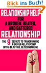 Relationship Help: For a Broken, Beat...