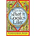 (This Isn't What It Looks Like) By Bosch, Pseudonymous (Author) Paperback on 05-Sep-2011
