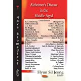 Alzheimer's Disease in the Middle-Agedby Hyun Sil Jeong