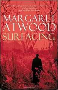 margaret atwoods surfacing termpaper 由于此网站的设置,我们无法提供该页面的具体描述.