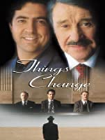 Things Change [HD]