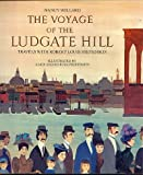 The Voyage of the Ludgate Hill: Travels with Robert Louis Stevenson (0152944648) by Nancy Willard