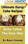 Ultimate Dump Cake Recipes: Bake Cake...
