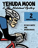 img - for Yehuda Moon and the Kickstand Cyclery, Vol. 2: Saddle Stories book / textbook / text book