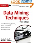 Data Mining Techniques: For Marketing...