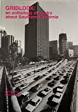 Gridlock: An Anthology of Poetry About Southern California