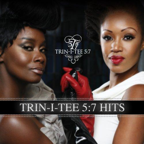 Trin-I-Tee 5:7 - Trin-I-Tee 5:7 Hits