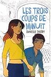 """Afficher """"Les Trois coups de minuit"""""""