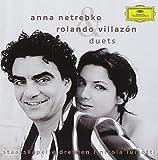 Anna Netrebko & Rolando Villazon : Duets