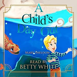 A Child's Day Out Audiobook