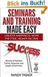 Seminars And Training Made Easy: Beco...
