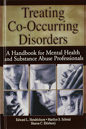 Treating Co-Occurring Disorders: A Handbook for Mental Health and Substance Abuse Professionals (Haworth Addictions Trea